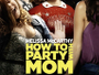 How-to-Party-with-Mom-News.jpg
