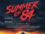 Summer-of-84-News.jpg