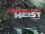 The-Hurricane-Heist-News.jpg