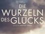 die_wurzeln_des_gluecks_news.jpg