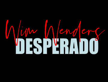 wim_wenders_desperado_news.jpg