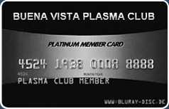 Mitglied im Buena Vista Plasma Club